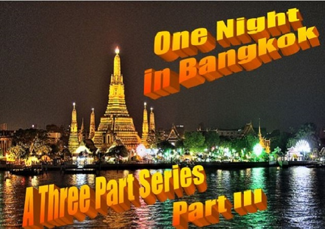 One Night in Bangkok - Part III: Baht Actors: Friend of the Sea and Earth Island Institute